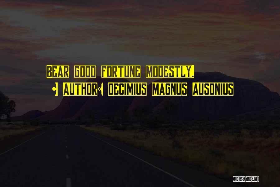 Decimius Magnus Ausonius Quotes 865356