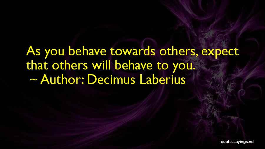 Decimus Laberius Quotes 1822177