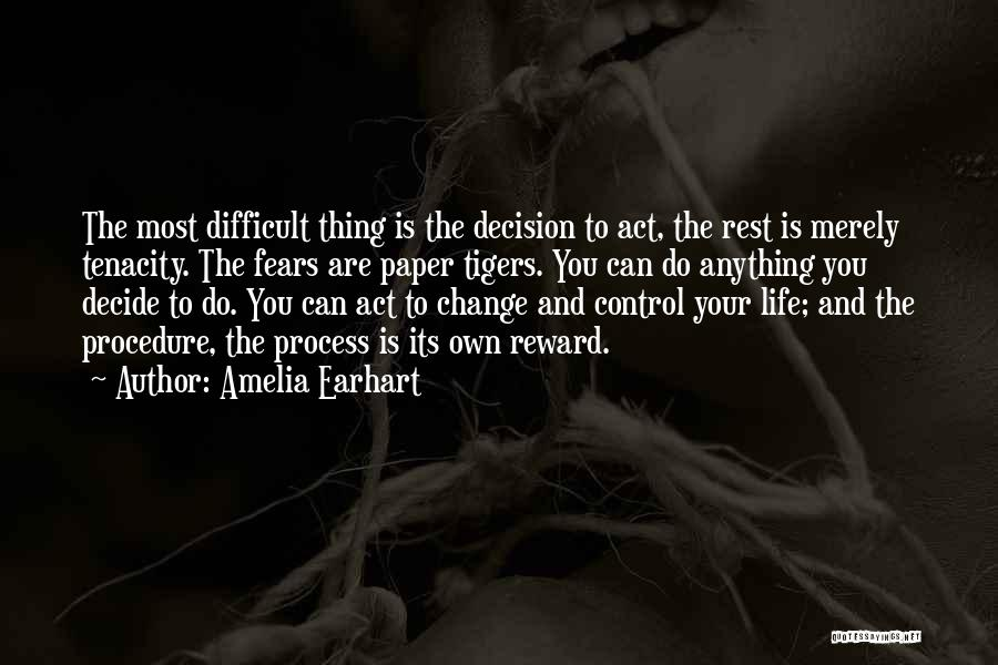 Decision And Change Quotes By Amelia Earhart