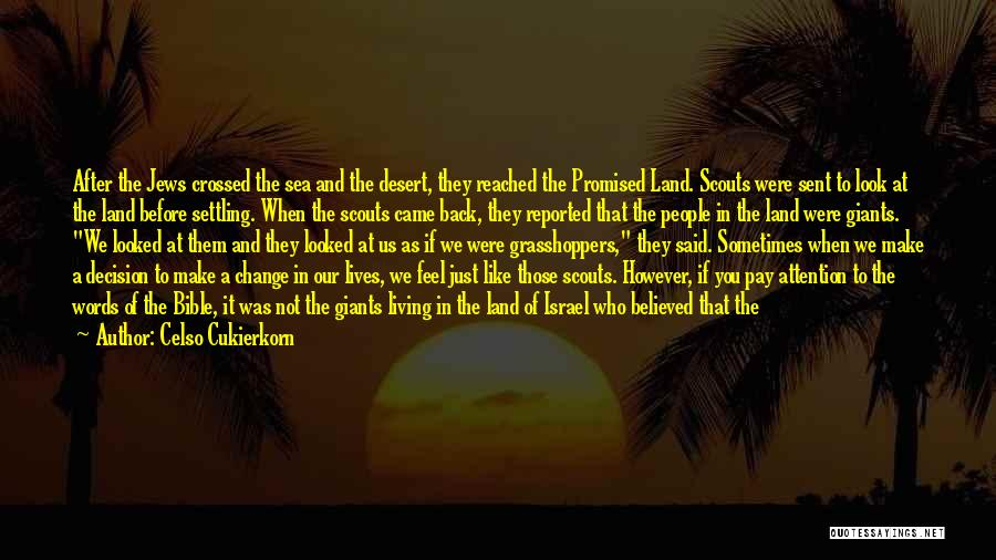 Decision And Change Quotes By Celso Cukierkorn