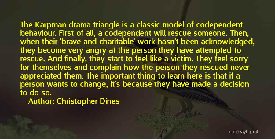 Decision And Change Quotes By Christopher Dines