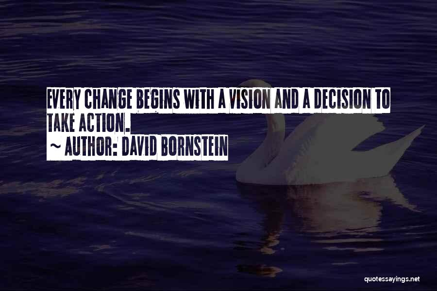 Decision And Change Quotes By David Bornstein