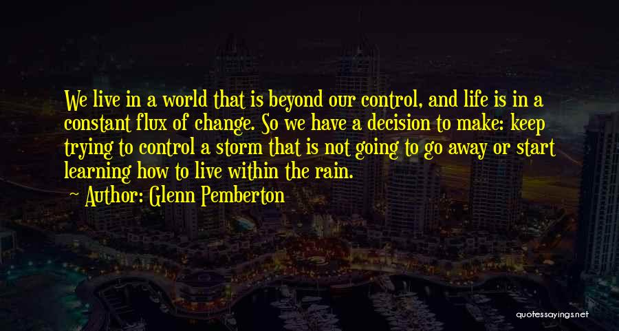 Decision And Change Quotes By Glenn Pemberton