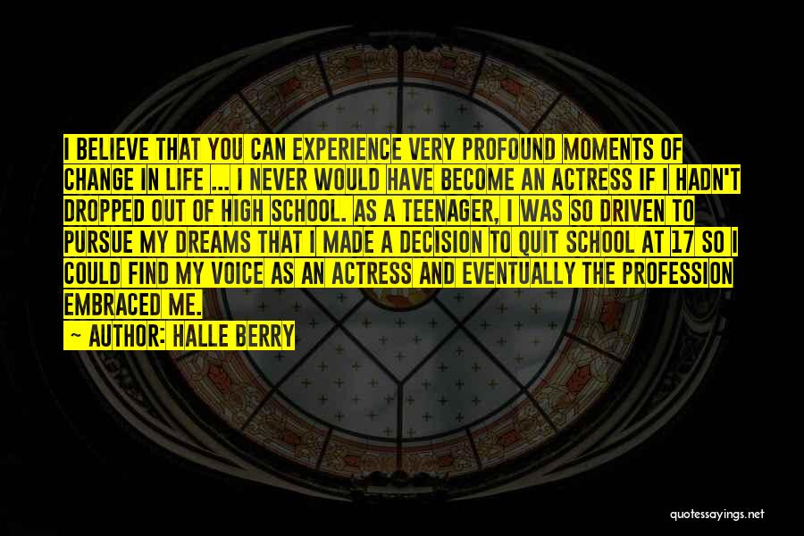 Decision And Change Quotes By Halle Berry