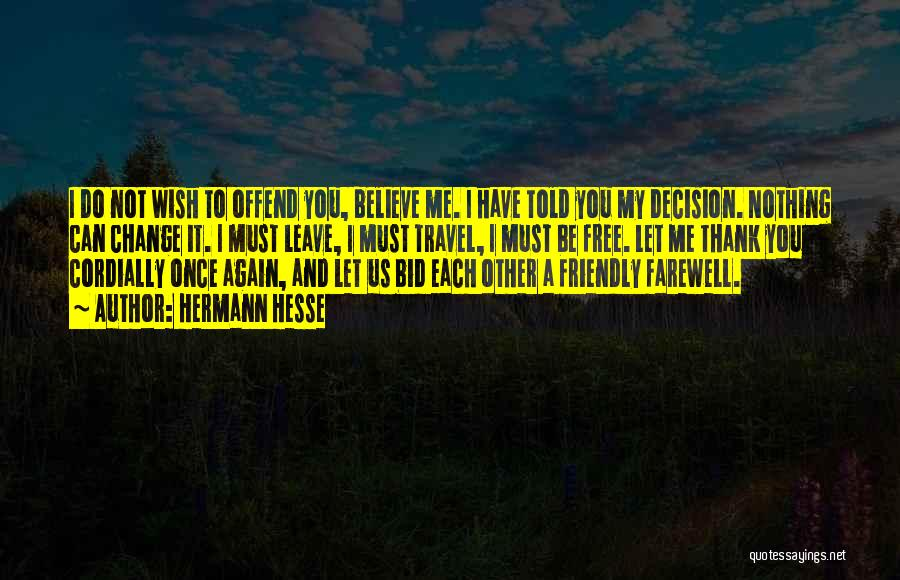 Decision And Change Quotes By Hermann Hesse