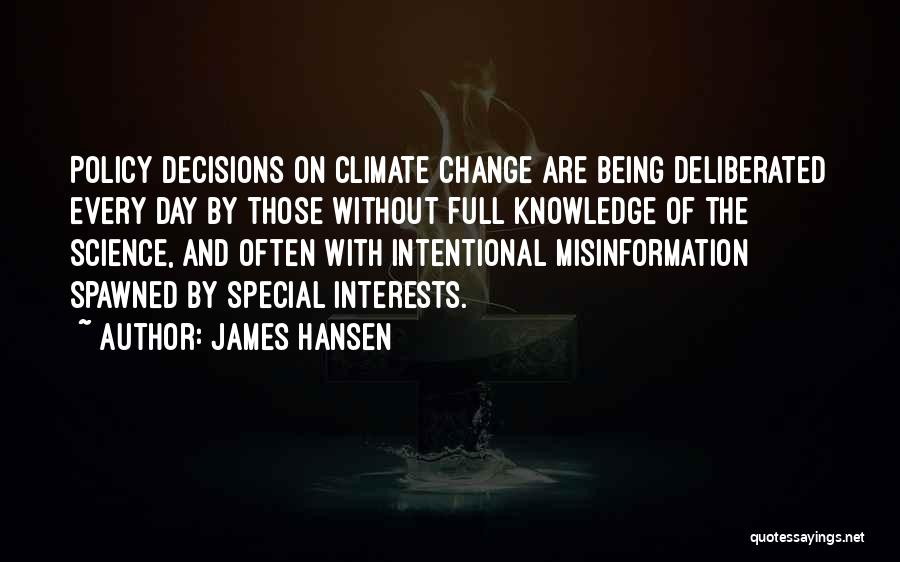 Decision And Change Quotes By James Hansen
