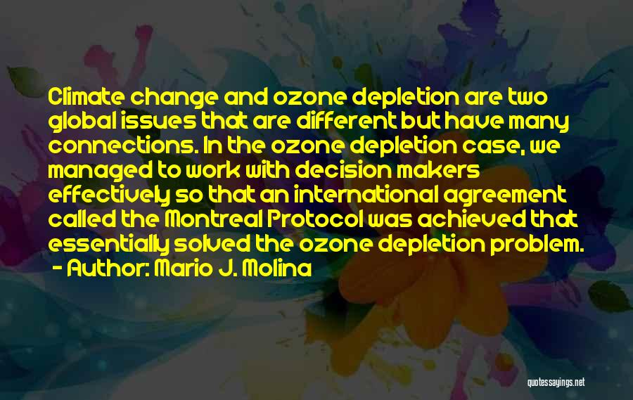 Decision And Change Quotes By Mario J. Molina