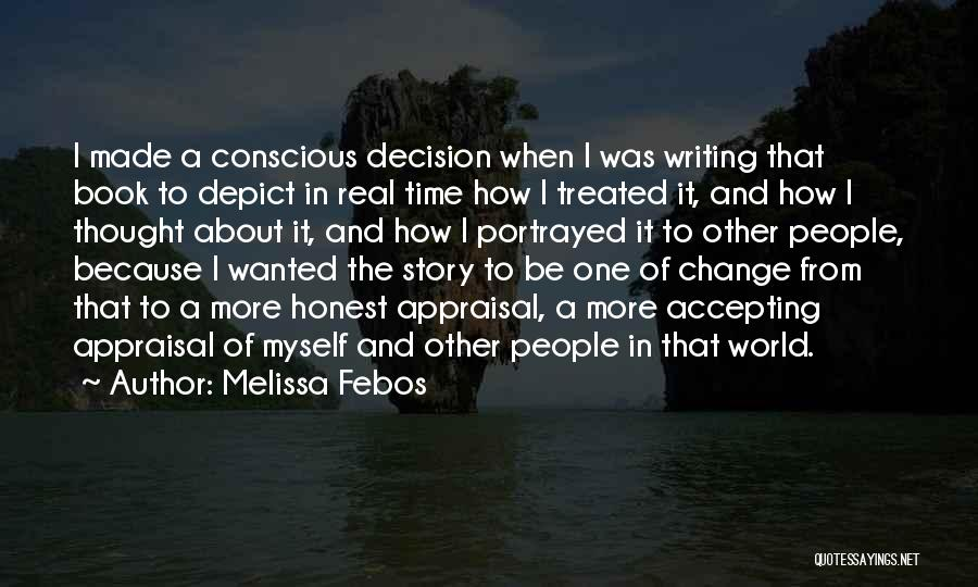 Decision And Change Quotes By Melissa Febos