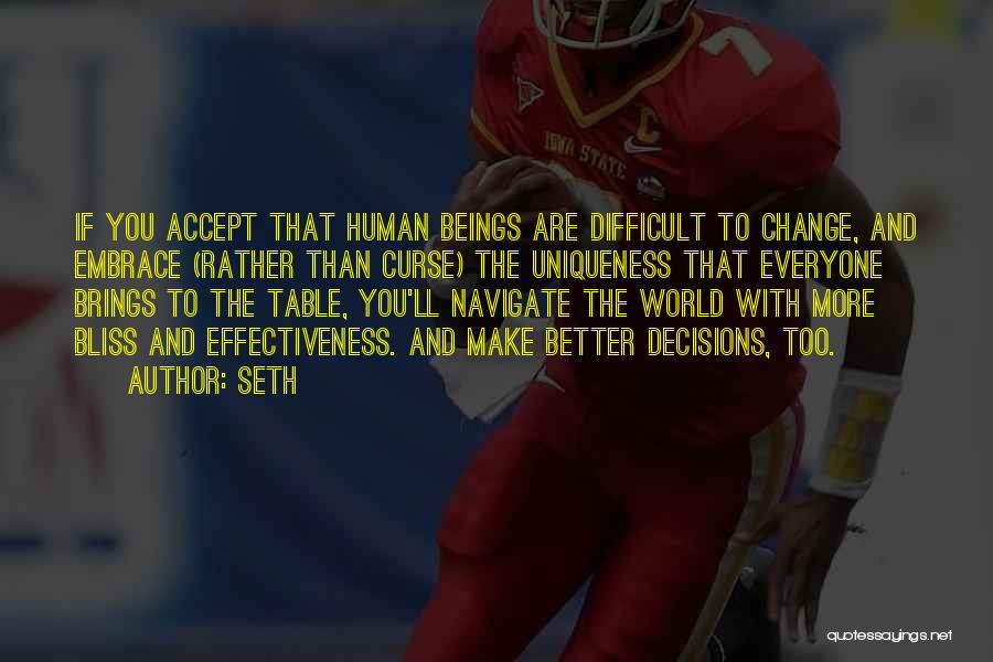 Decision And Change Quotes By Seth