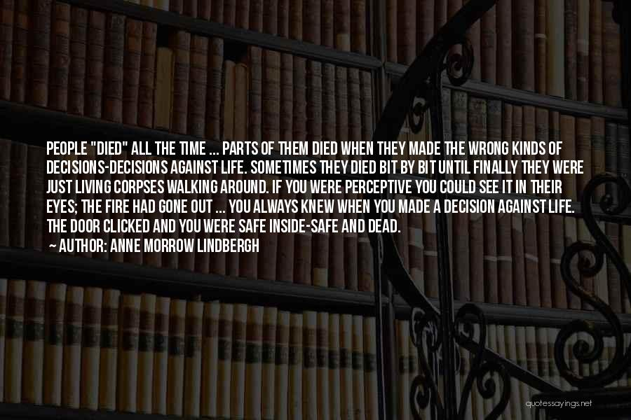 Decision You Made Quotes By Anne Morrow Lindbergh