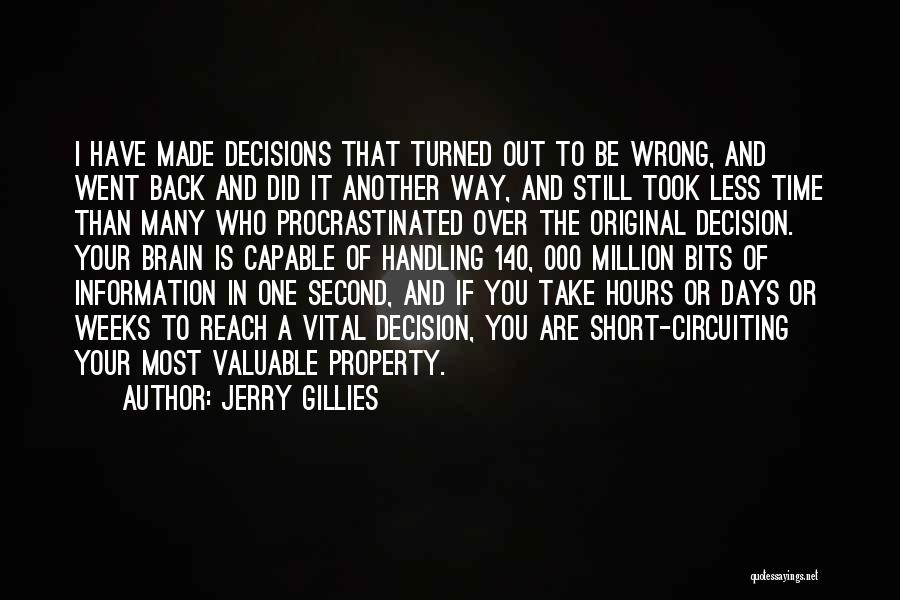 Decision You Made Quotes By Jerry Gillies