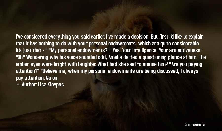 Decision You Made Quotes By Lisa Kleypas
