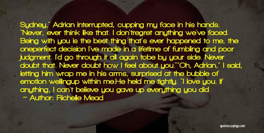 Decision You Made Quotes By Richelle Mead