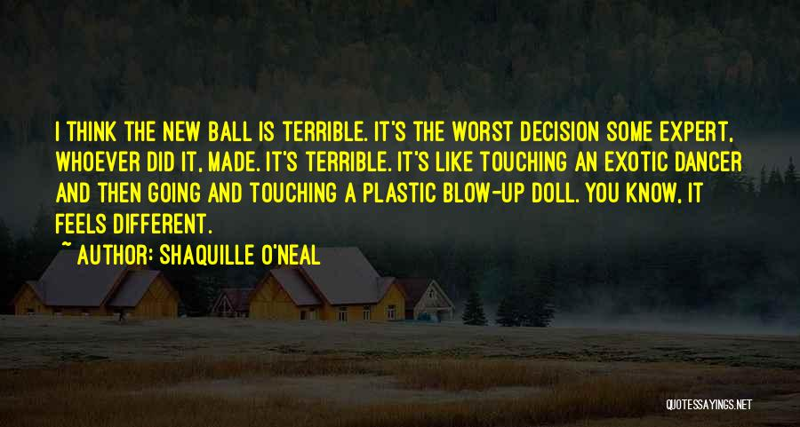 Decision You Made Quotes By Shaquille O'Neal