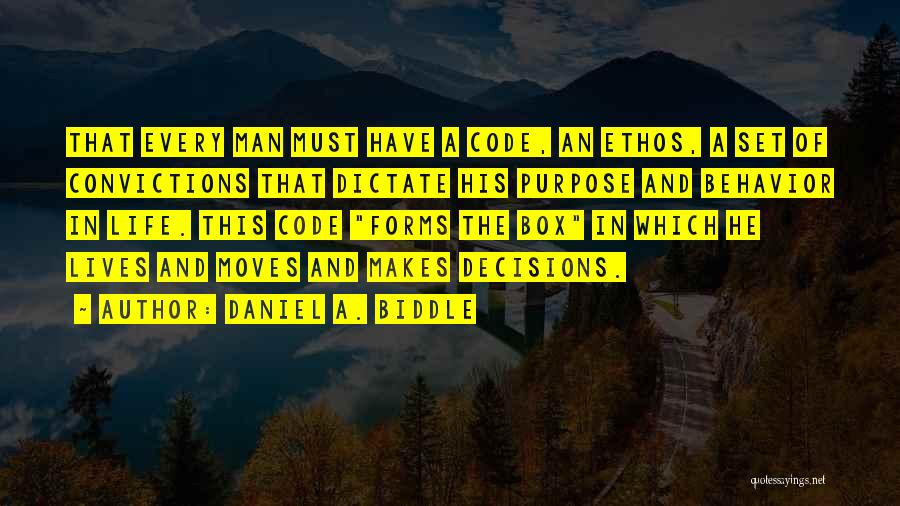 Decisions In Life Quotes By Daniel A. Biddle
