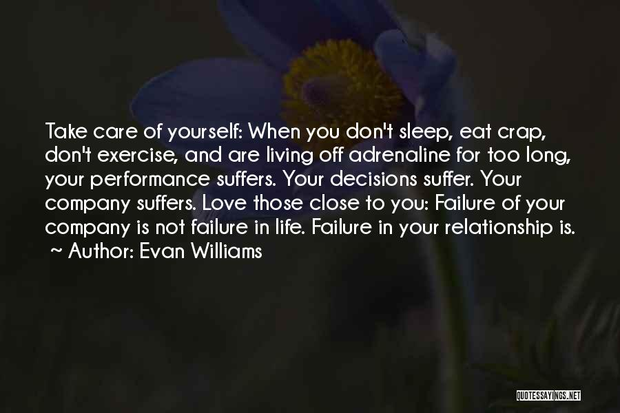 Decisions In Life Quotes By Evan Williams