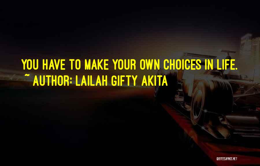 Decisions In Life Quotes By Lailah Gifty Akita