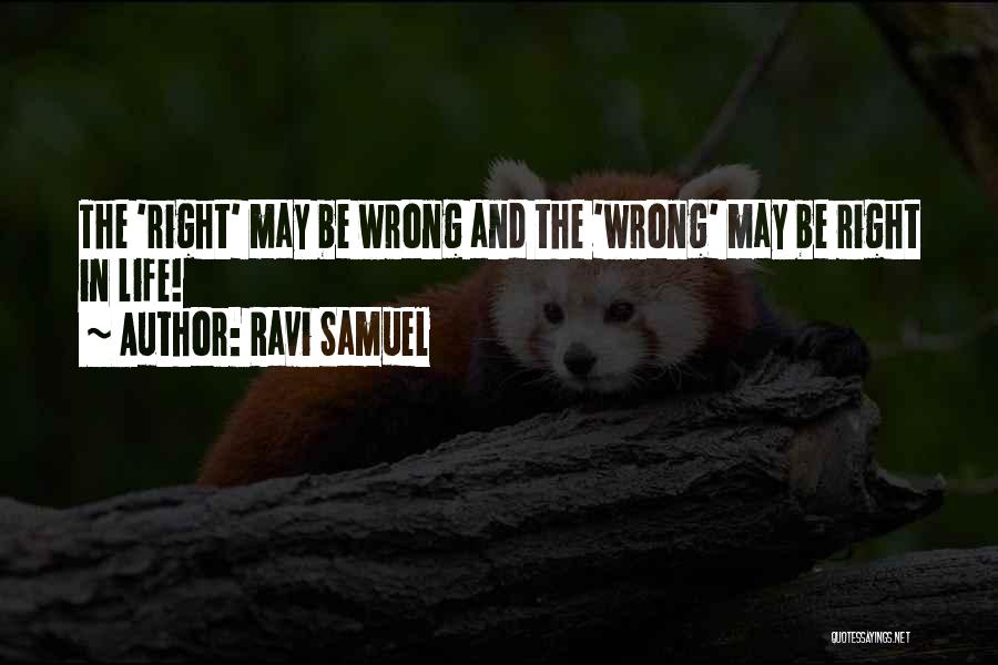 Decisions In Life Quotes By Ravi Samuel