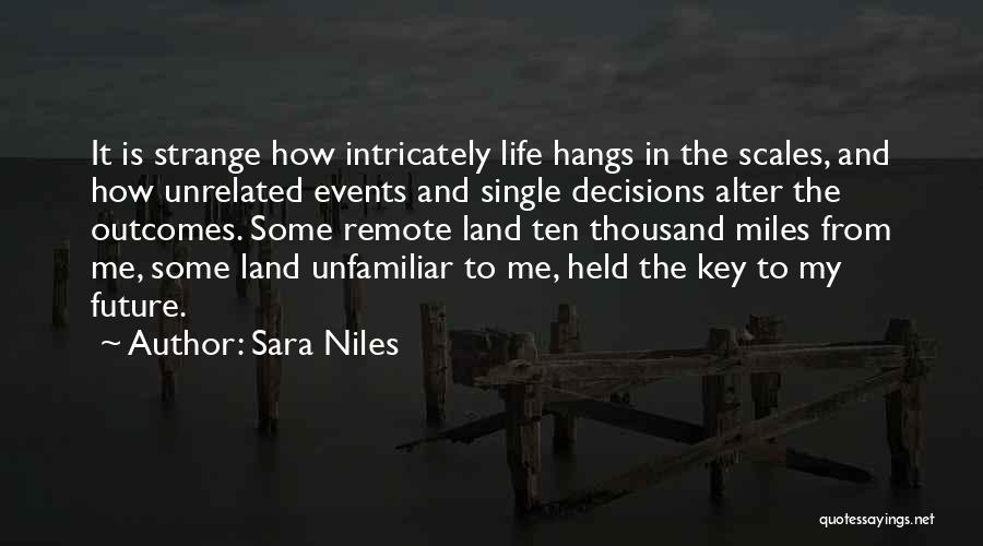 Decisions In Life Quotes By Sara Niles