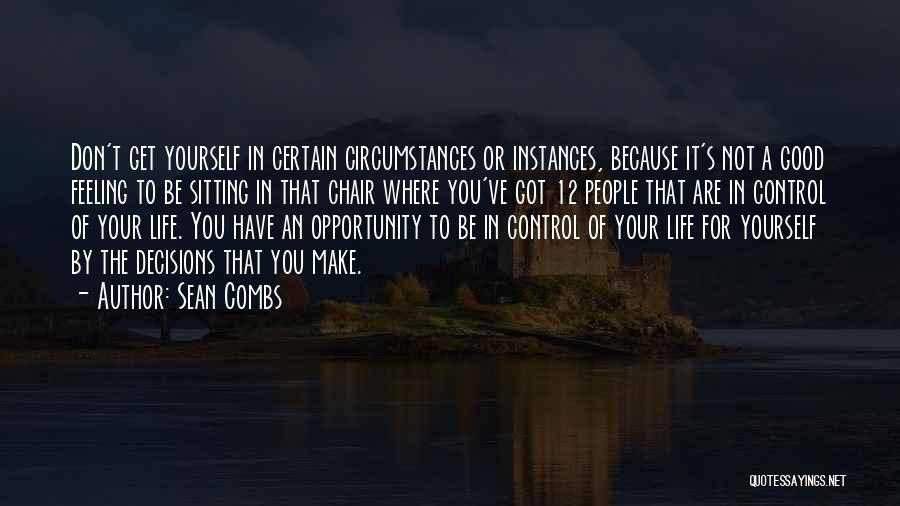Decisions In Life Quotes By Sean Combs