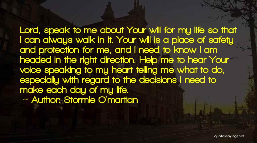 Decisions In Life Quotes By Stormie O'martian
