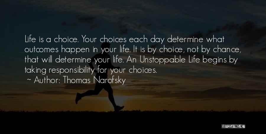 Decisions In Life Quotes By Thomas Narofsky