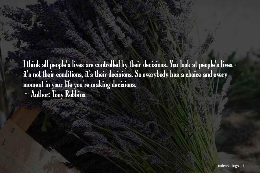 Decisions In Life Quotes By Tony Robbins