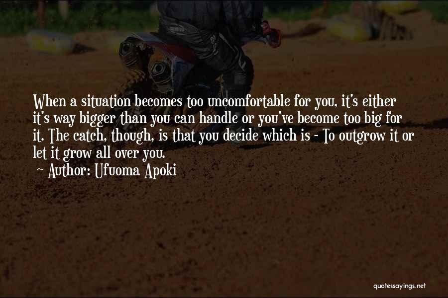 Decisions In Life Quotes By Ufuoma Apoki