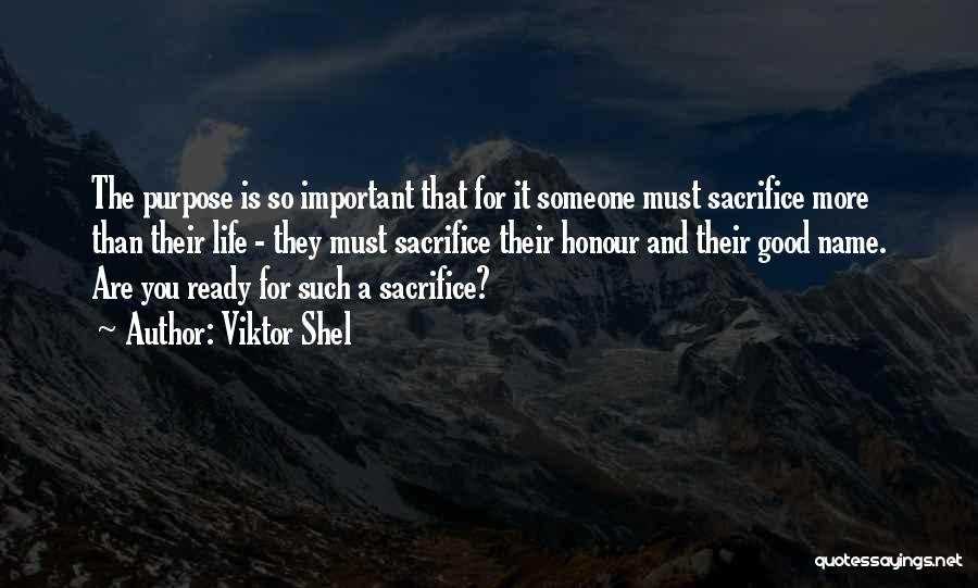 Decisions In Life Quotes By Viktor Shel