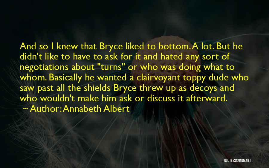 Decoys Quotes By Annabeth Albert