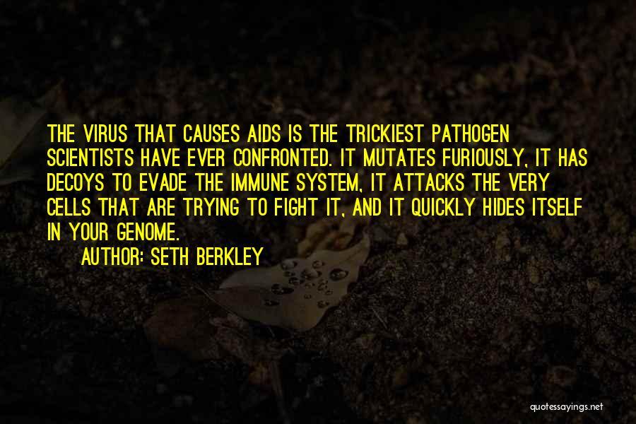 Decoys Quotes By Seth Berkley