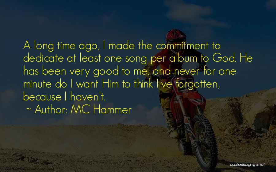 Dedicate Song Quotes By MC Hammer