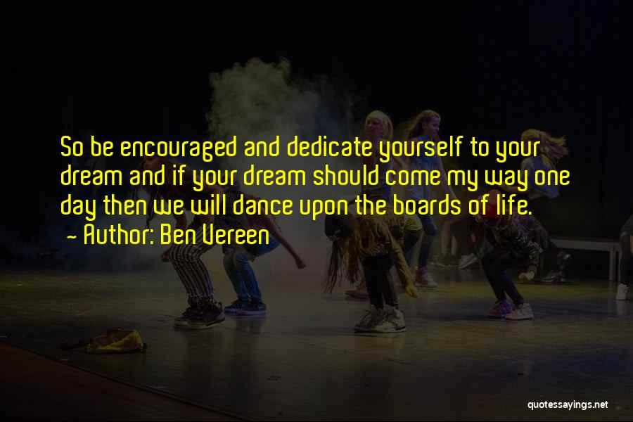 Dedicate Yourself Quotes By Ben Vereen