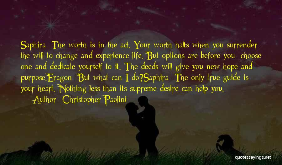 Dedicate Yourself Quotes By Christopher Paolini