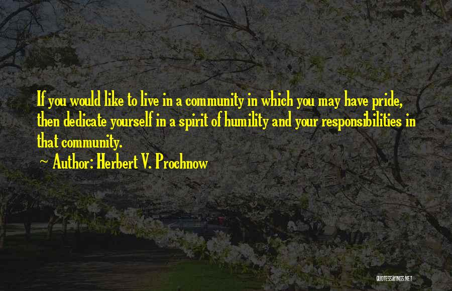Dedicate Yourself Quotes By Herbert V. Prochnow