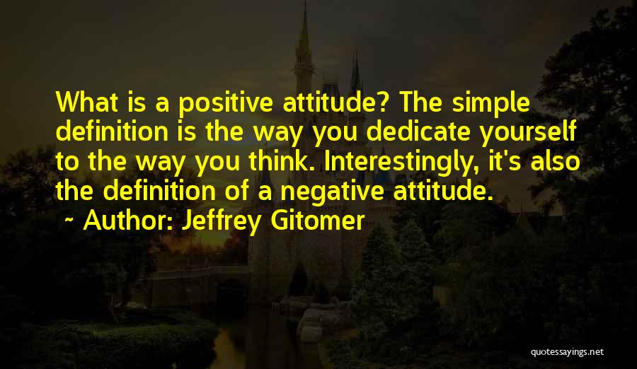 Dedicate Yourself Quotes By Jeffrey Gitomer