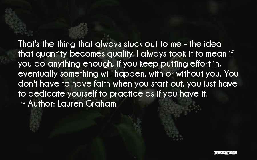 Dedicate Yourself Quotes By Lauren Graham