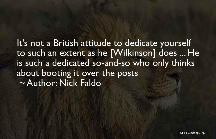 Dedicate Yourself Quotes By Nick Faldo