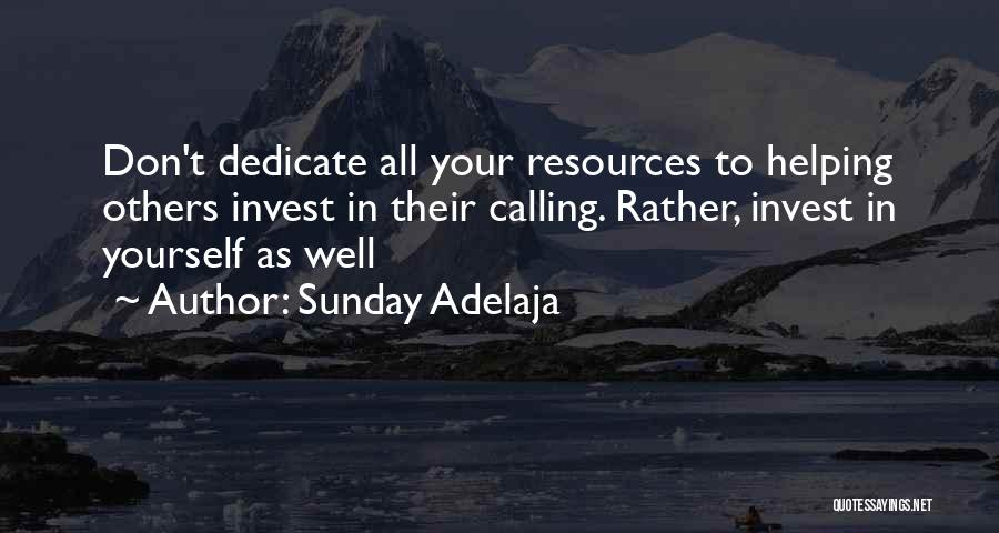 Dedicate Yourself Quotes By Sunday Adelaja