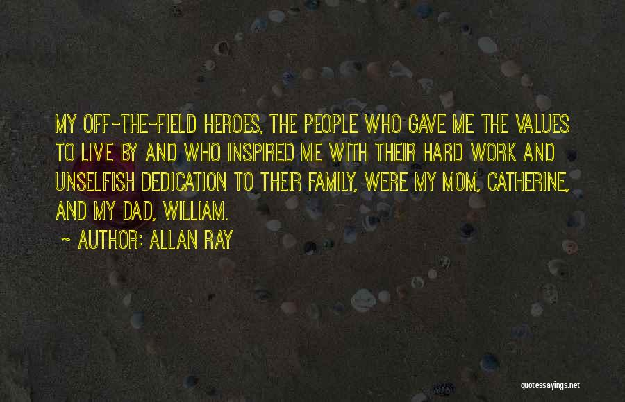 Dedication To Mom Quotes By Allan Ray