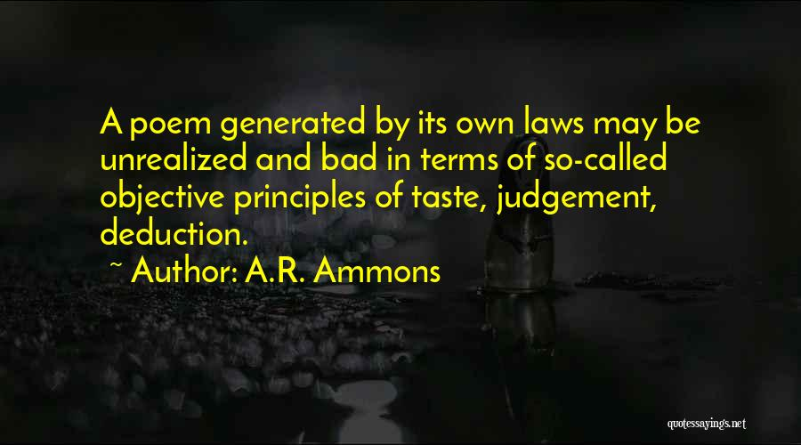 Deduction Quotes By A.R. Ammons