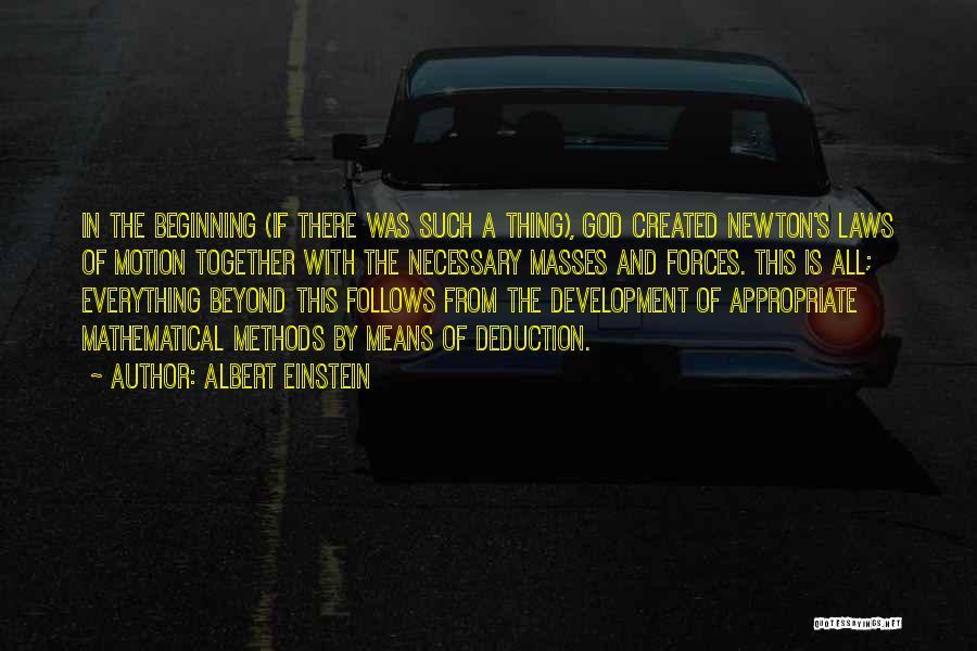 Deduction Quotes By Albert Einstein