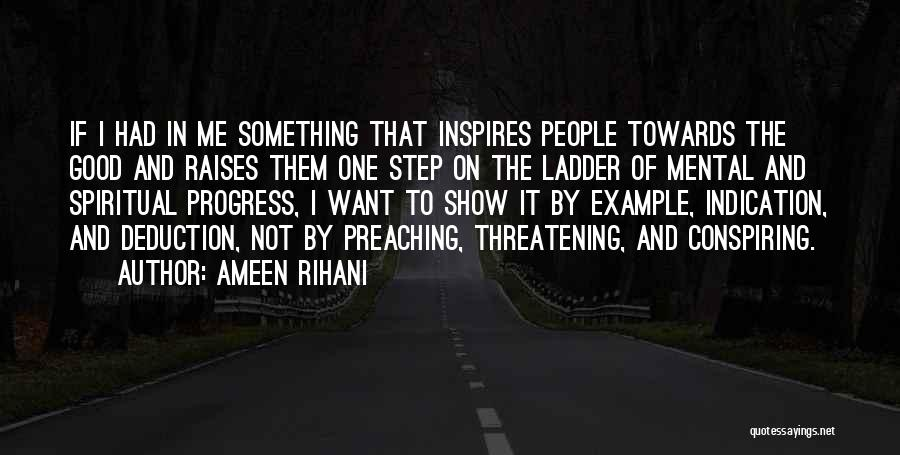 Deduction Quotes By Ameen Rihani