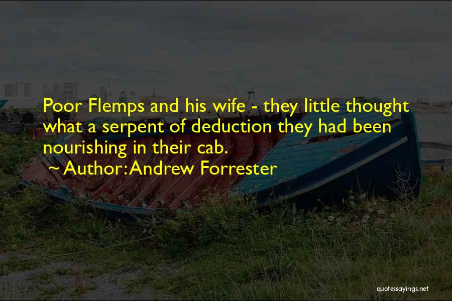 Deduction Quotes By Andrew Forrester