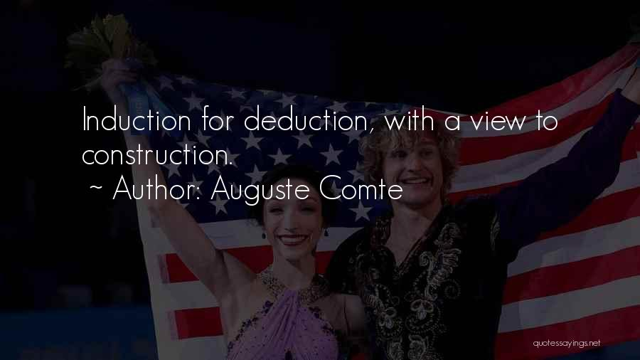 Deduction Quotes By Auguste Comte