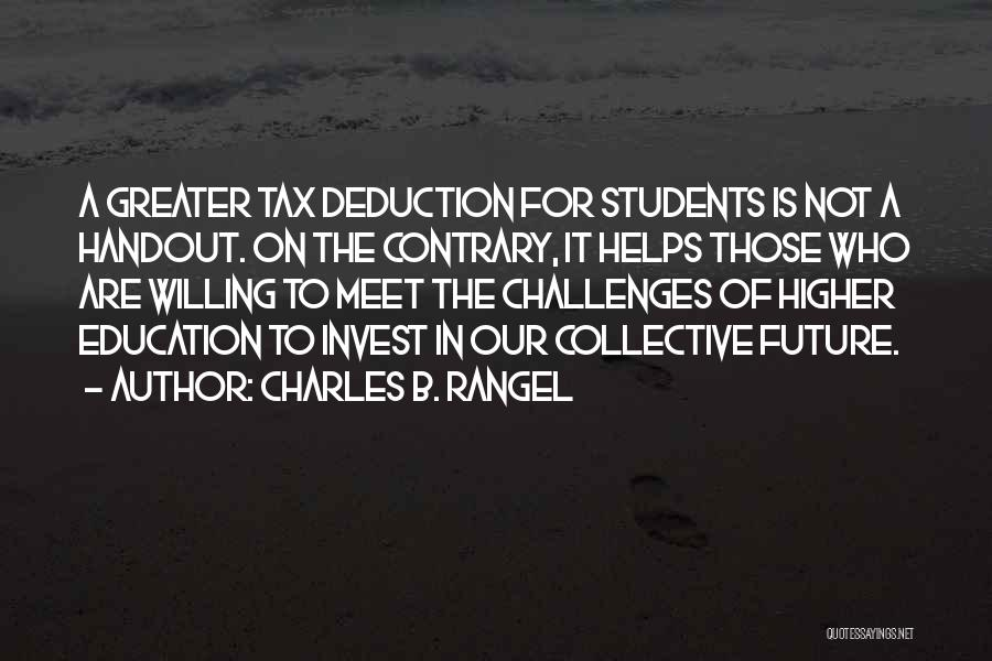 Deduction Quotes By Charles B. Rangel