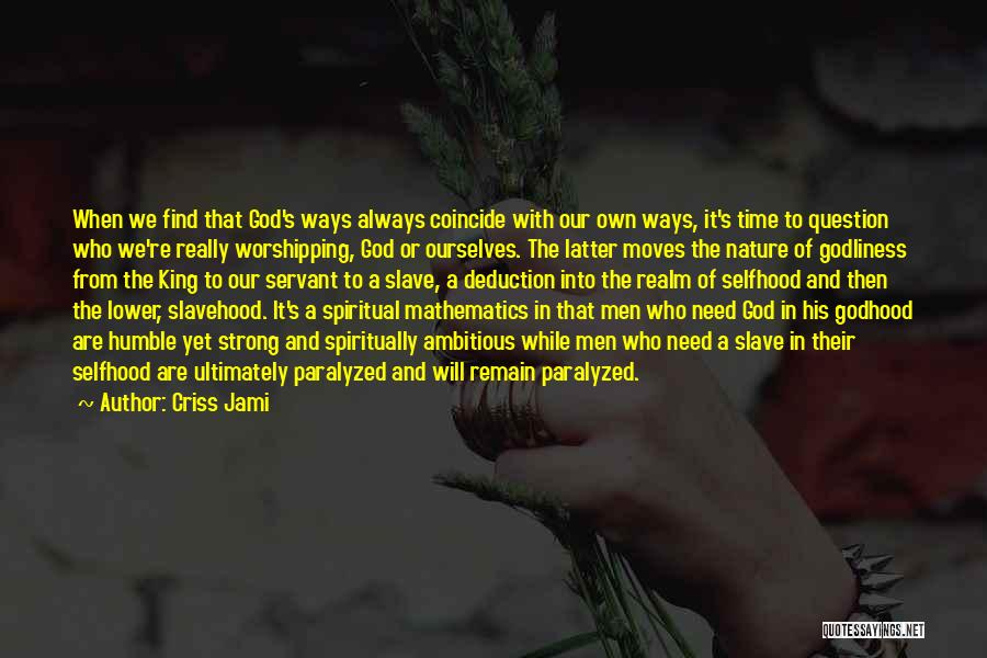 Deduction Quotes By Criss Jami
