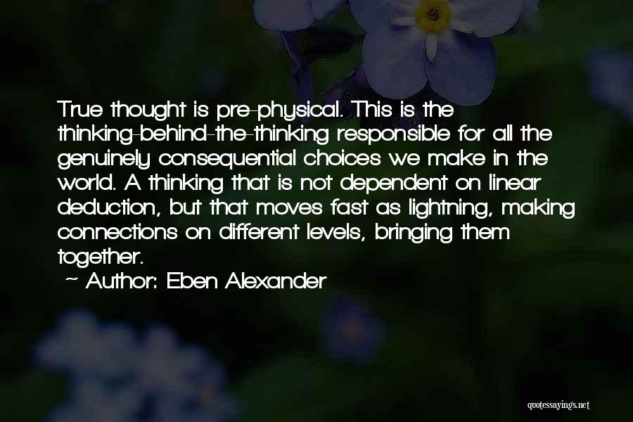 Deduction Quotes By Eben Alexander