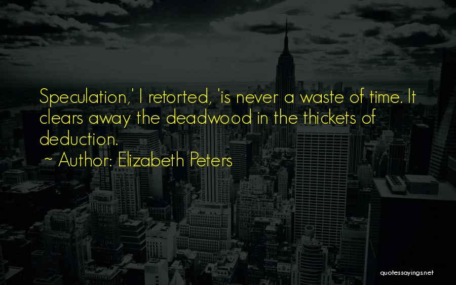 Deduction Quotes By Elizabeth Peters