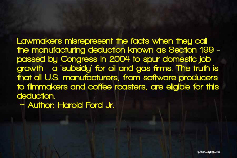 Deduction Quotes By Harold Ford Jr.